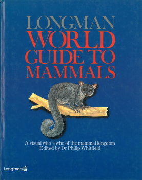Longman World Guide To Mammals