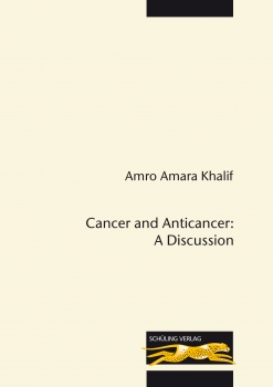 Cancer and Anticancer: A Discussion