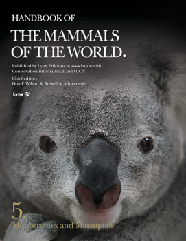 Handbook of the Mammals of the World - Volume 5 - Monotremes and Marsupials