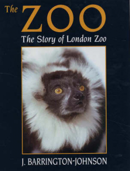 The Zoo - The Story of London Zoo