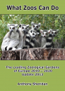 What Zoos Can Do: The Leading Zoological Gardens of Europe 2010 - 2020
