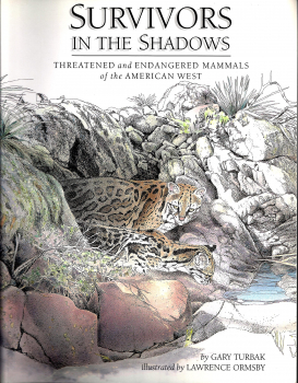 Survivors in the Shadows: Threatened and Endangered Mammals of the American West