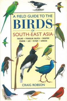Birds of South-East Asia - A Field Guide