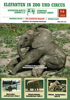Elefanten in Zoo und Circus Nr. 36 - November 2020