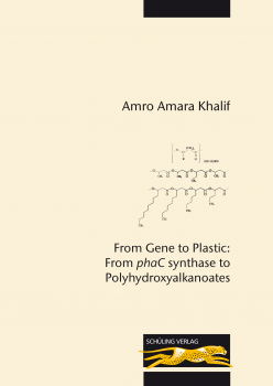 From Gene to Plastic: From phaC synthase to Polyhydroxyalkanoates
