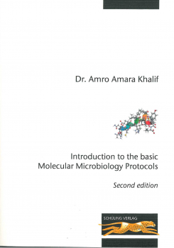 Introduction to the basic Molecular Microbiology Protocols. Second edition