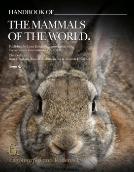 Handbook of the Mammals of the World - Volume 6 - Lagomorphs and Rodents
