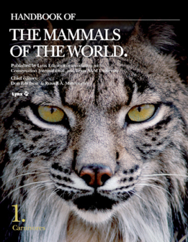 Handbook of the Mammals of the World - Volume 1 - Carnivores